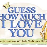 GUESS HOW MUCH I LOVE YOU – The Adventures of Little Nutbrown Hare has