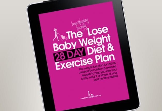 The Lose Baby Weight 28 Day Diet & Exercise Plan