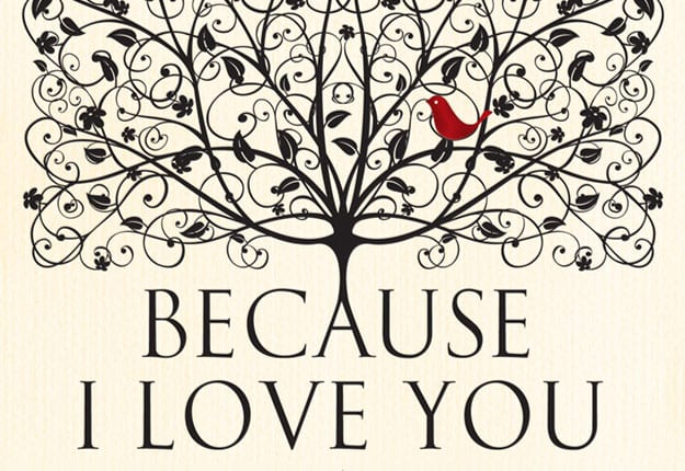 Win 1 of 20 copies of Because I Love You