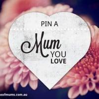 Pin a mum you love!