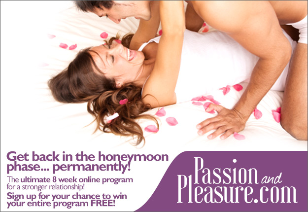 Win 1 of 10 places on Passion & Pleasure's 8 week online program