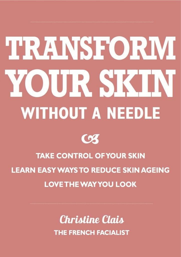 Transform your skin