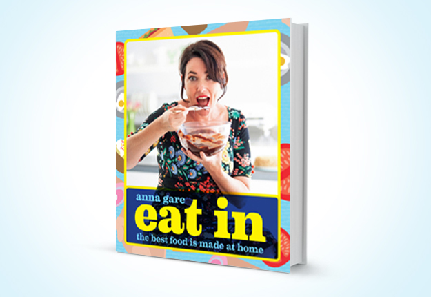 WIN 1 of 5 copies of 'EAT IN' by Anna Gare from Masterchef