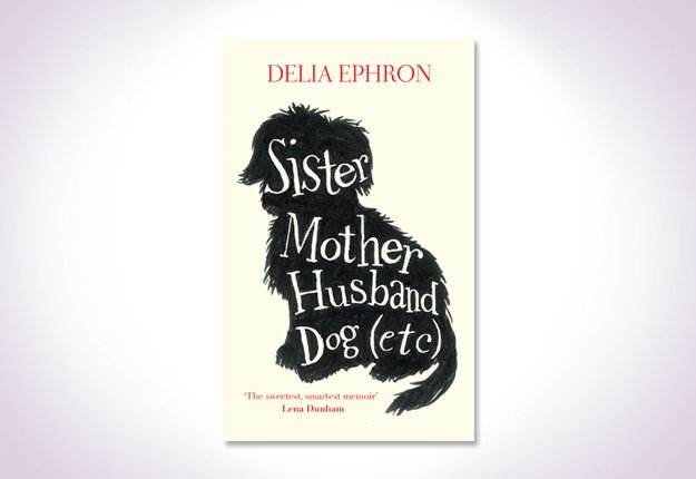 Sister Mother Husband Dog (etc) – Simon & Schuster book review