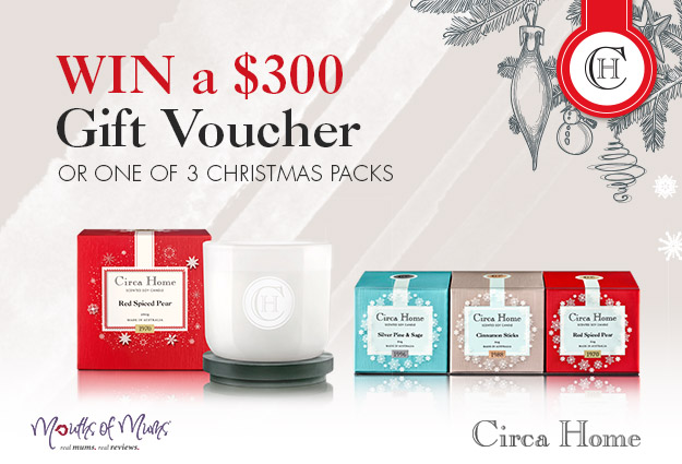 Just in time for Christmas we are delighted to be offering all our lucky mums the chance to WIN a $300 Gift Voucher for Circa Home or 1 of 3 Christmas Packs!