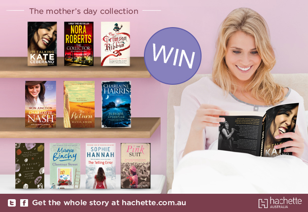 WIN 1 of 5 Hachette Mothers' Day Book Collections!