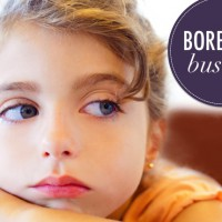 Kids Bored? Here's our top BOREDOM BUSTERS.