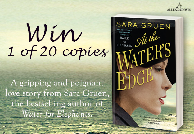 WIN 1 of 20 of copies of At the Water's Edge by Sara Gruen