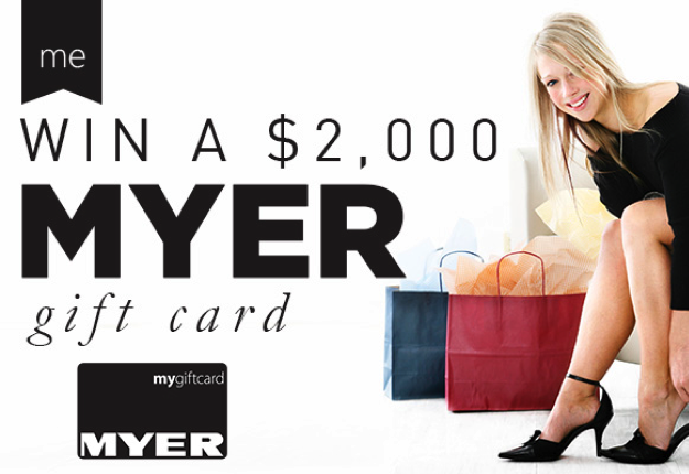 WIN a $2000 MYER giftcard!