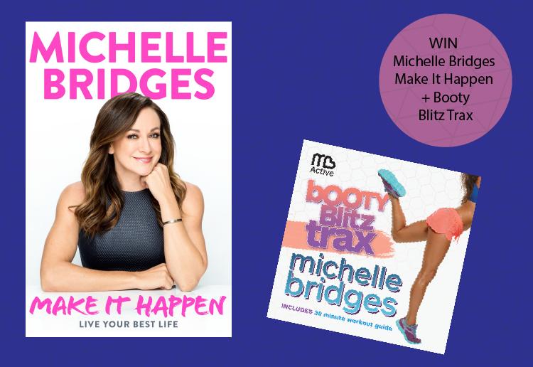 WIN a copy of Make it Happen with Michelle Bridges