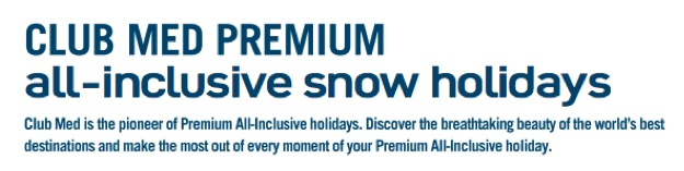 club med snow resorts review_club med premium all inclusive snow holidays