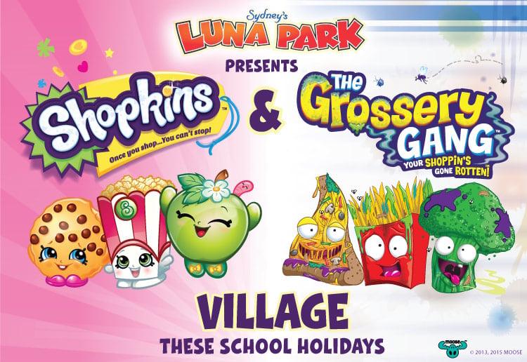 WIN tickets to Shopkins & Grossery Gang Village at Luna Park Sydney