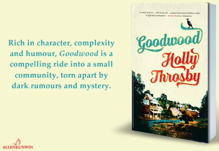 WIN 1 of 20 copies of the novel Goodwood by Holly Throsby