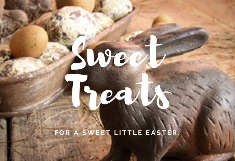 Special Easter Sweet Treats