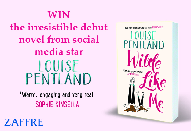 WIN 1 of 20 copies of the novel Wilde Like Me by Louise Pentland