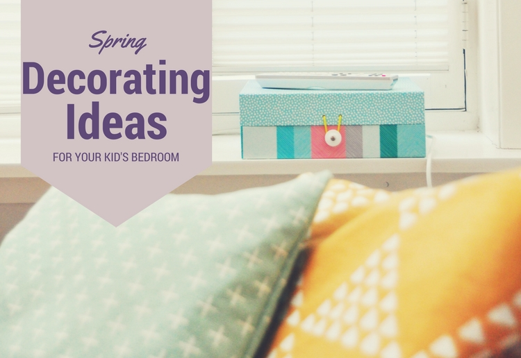Spring Decorating Ideas For Your Kid S Bedroom Mouths Of Mums