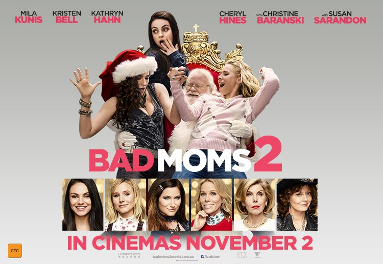 WIN 1 of 20 Bad Moms 2 Double Passes!