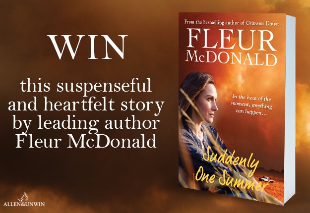 WIN 1 of 20 copies of the novel Suddenly One Summer by Fleur McDonald