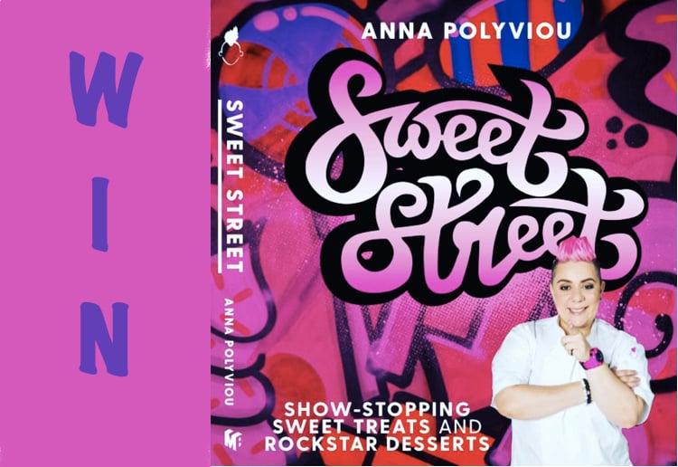 WIN 1 Of 10 Copies of Anna Polyviou's Sweet Street Recipe Book