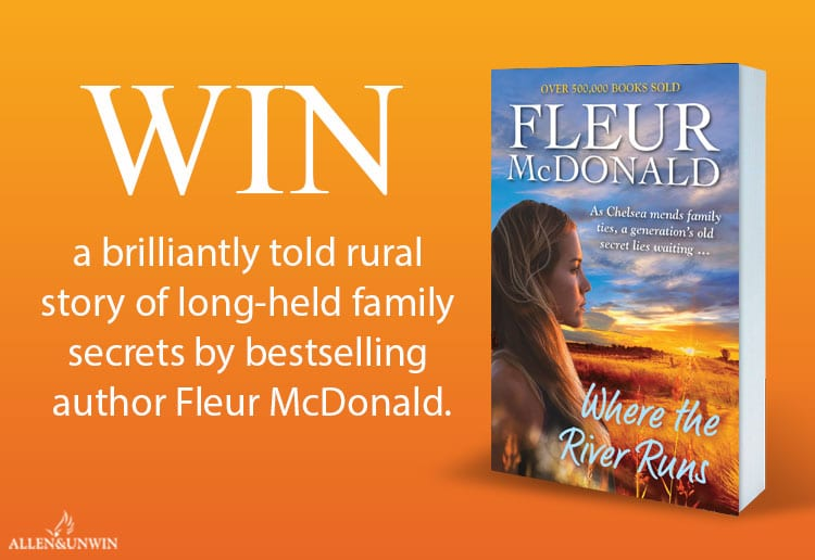 Win One of 20 Copies of Where the River Runs by Fleur McDonald