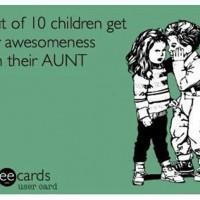 8 Reasons Aunties Rock!
