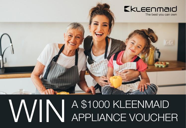 Win A $1000 Kleenmaid Appliance Voucher