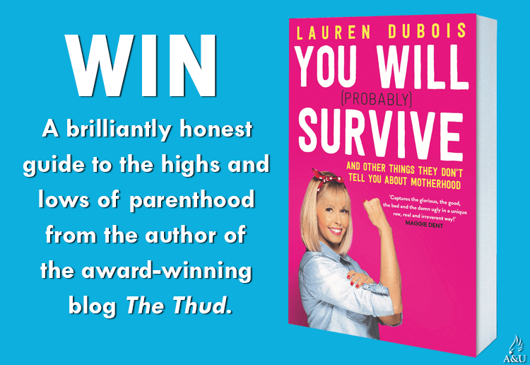Win 1 of 20 copies of You Will (Probably) Survive By Lauren Dubois!