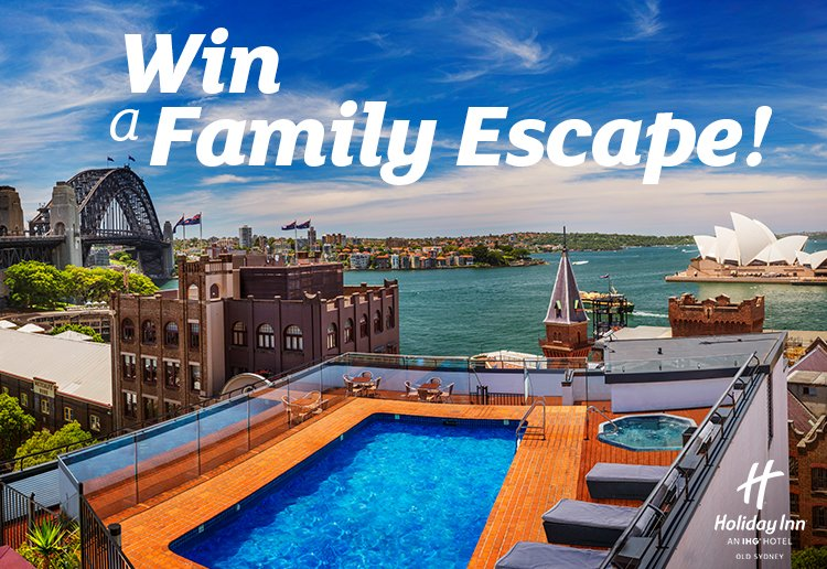 WIN The ULTIMATE Sydney Family Escape With Holiday Inn Old Sydney!