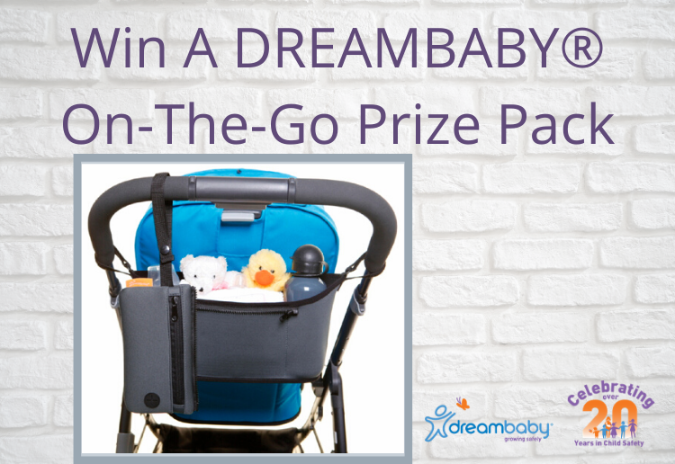 Win A DREAMBABY ® On-The-Go Prize Pack!