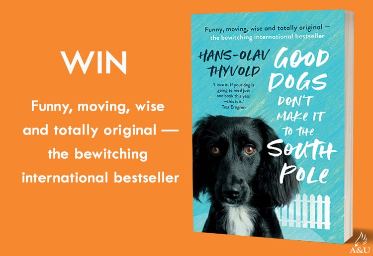 WIN 1 of 17 copies of Good Dogs Don't Make It to the South Pole!