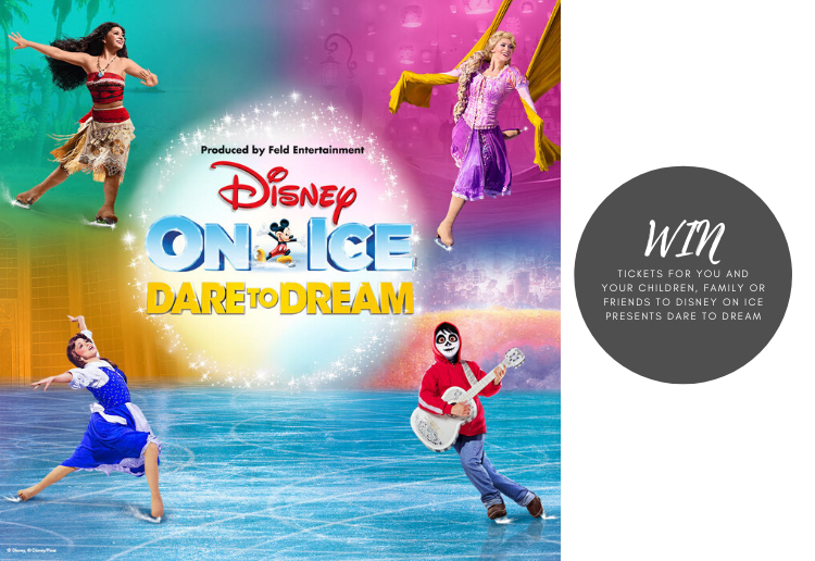 WIN Disney On Ice presents Dare To Dream Tickets