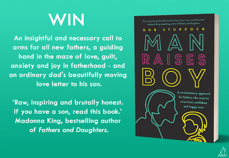 WIN 1 of 17 copies of Man Raises Boy by Rob Sturrock!