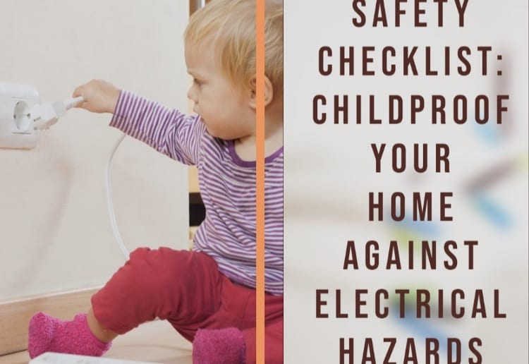 How To Childproof Your Home Against Electrical Hazards